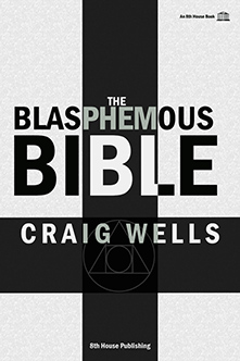 The Blasphemous Bible