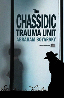 The Chassidic Trauma Unit